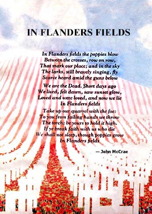 analyzation symbolism and imagery flanders fields john mcc In the poem in flanders field, by john mccrae, the overriding images are of order and bucolic beauty the scene is a cemetery, with poppies growing between row upon row of crosses, while in the.